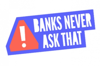 Banks Never Ask That logo Banner