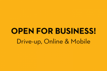 Open for business. Drive-up, Online & Mobile Banner
