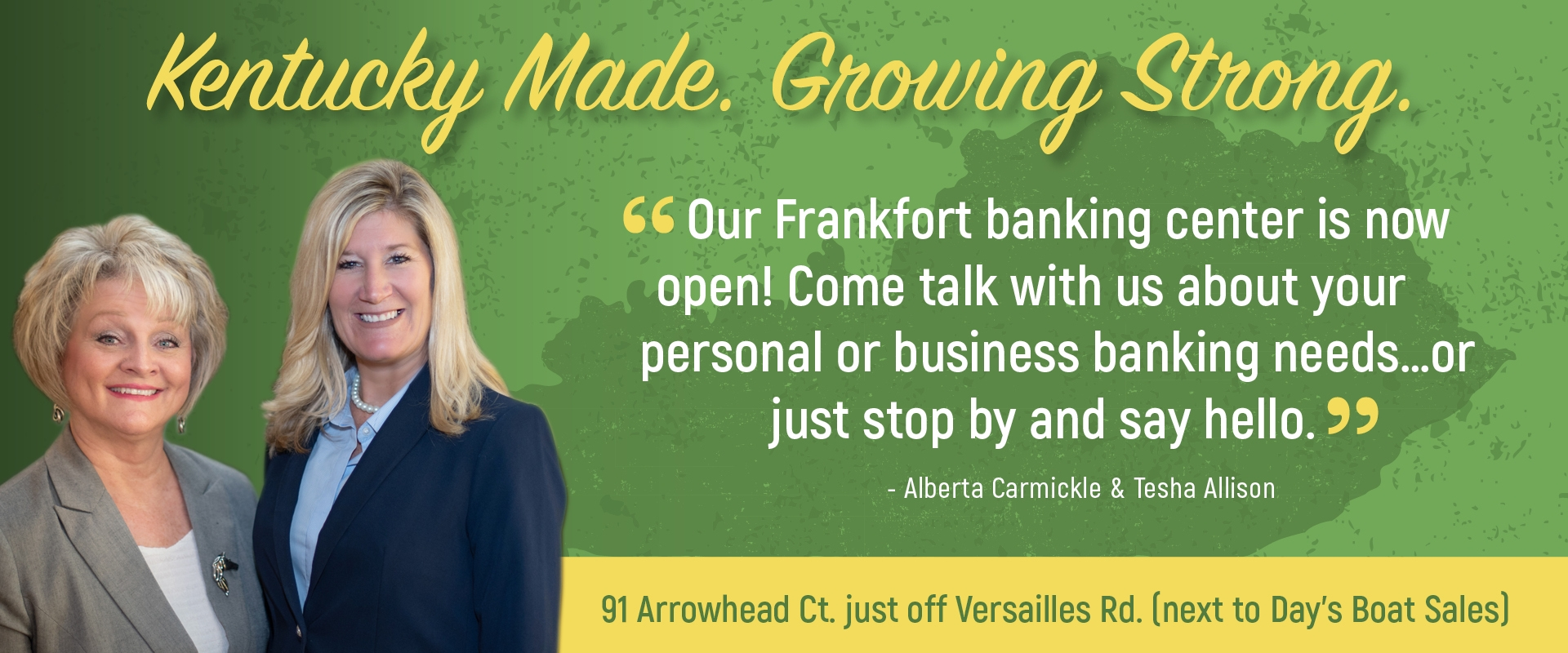 KY made Growing Strong with image of Alberta and Tesha from Frankfort branch Banner