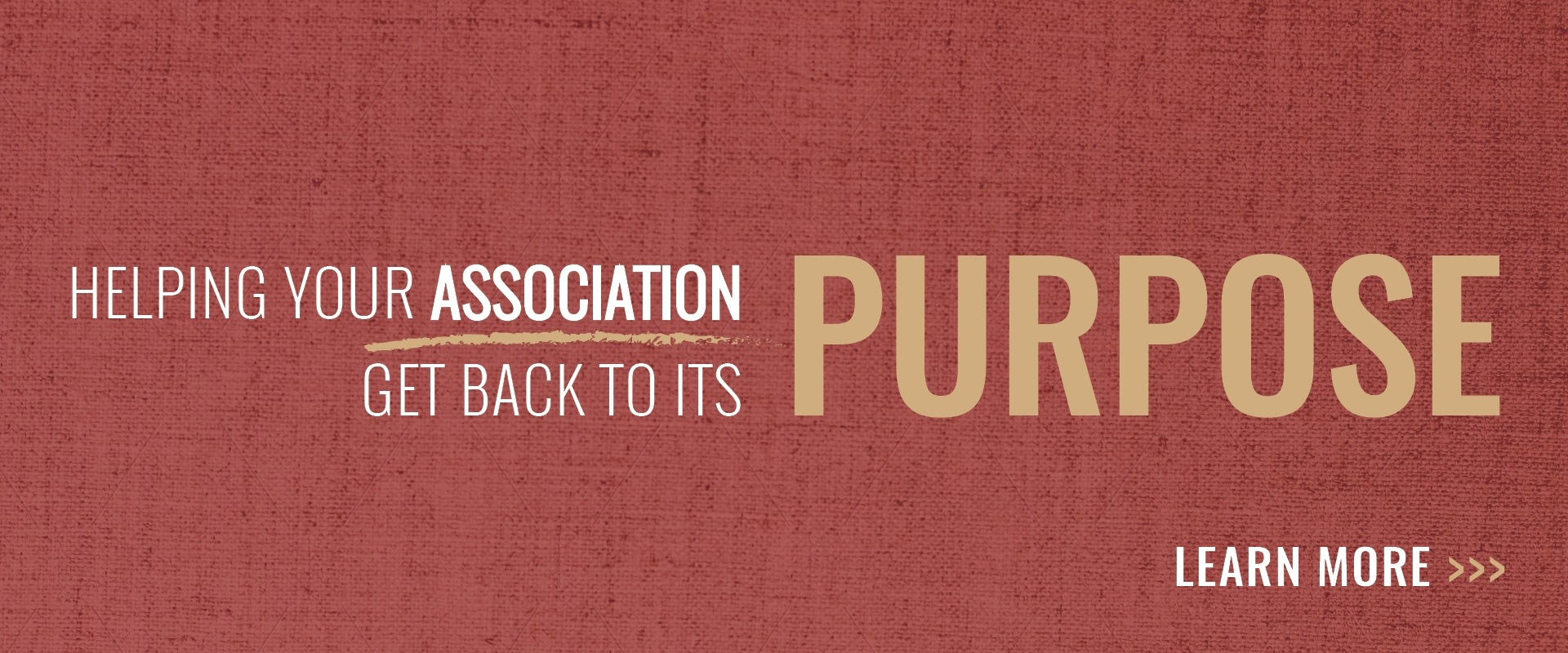 Helping your assocation get back to its purpose Banner