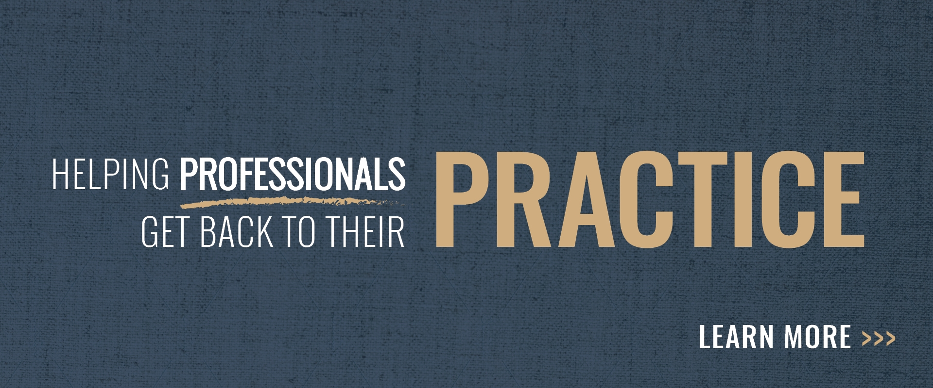 Helping professionals get back to their practice Banner