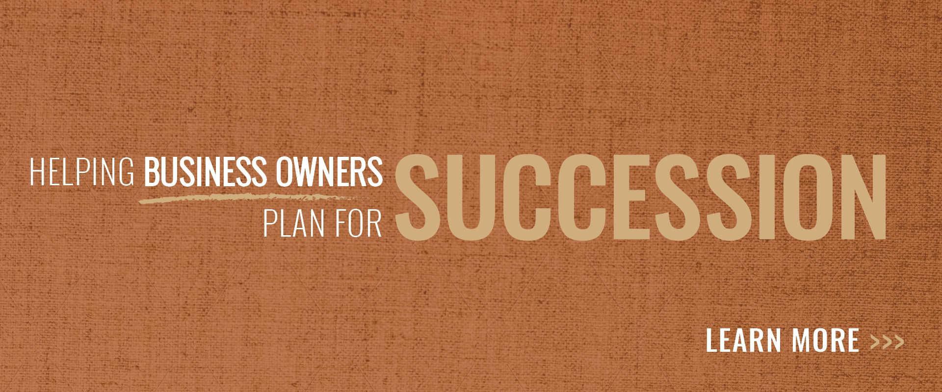 Helping business owners plan for succession Banner