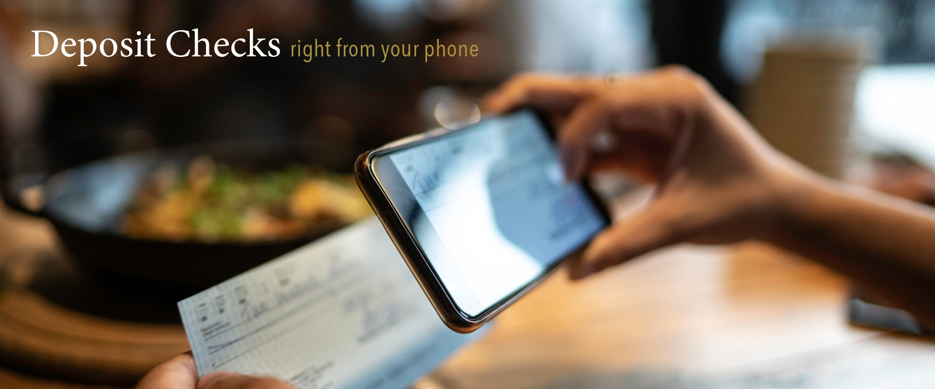Deposit checks right from your phone Banner