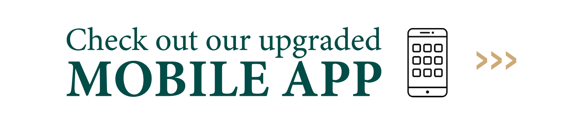 Check out our upgraded mobile app! Banner